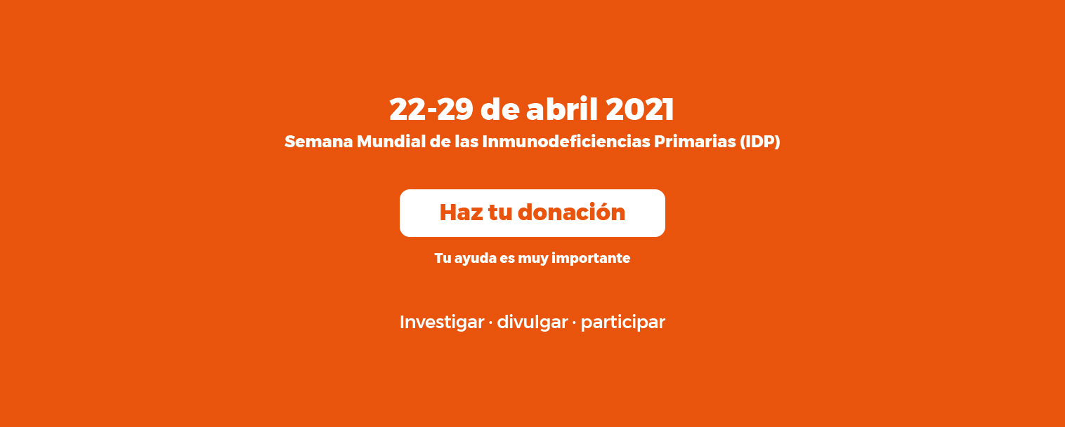 Semana Mundial de las Inmunodeficiencias Primarias (IDP)